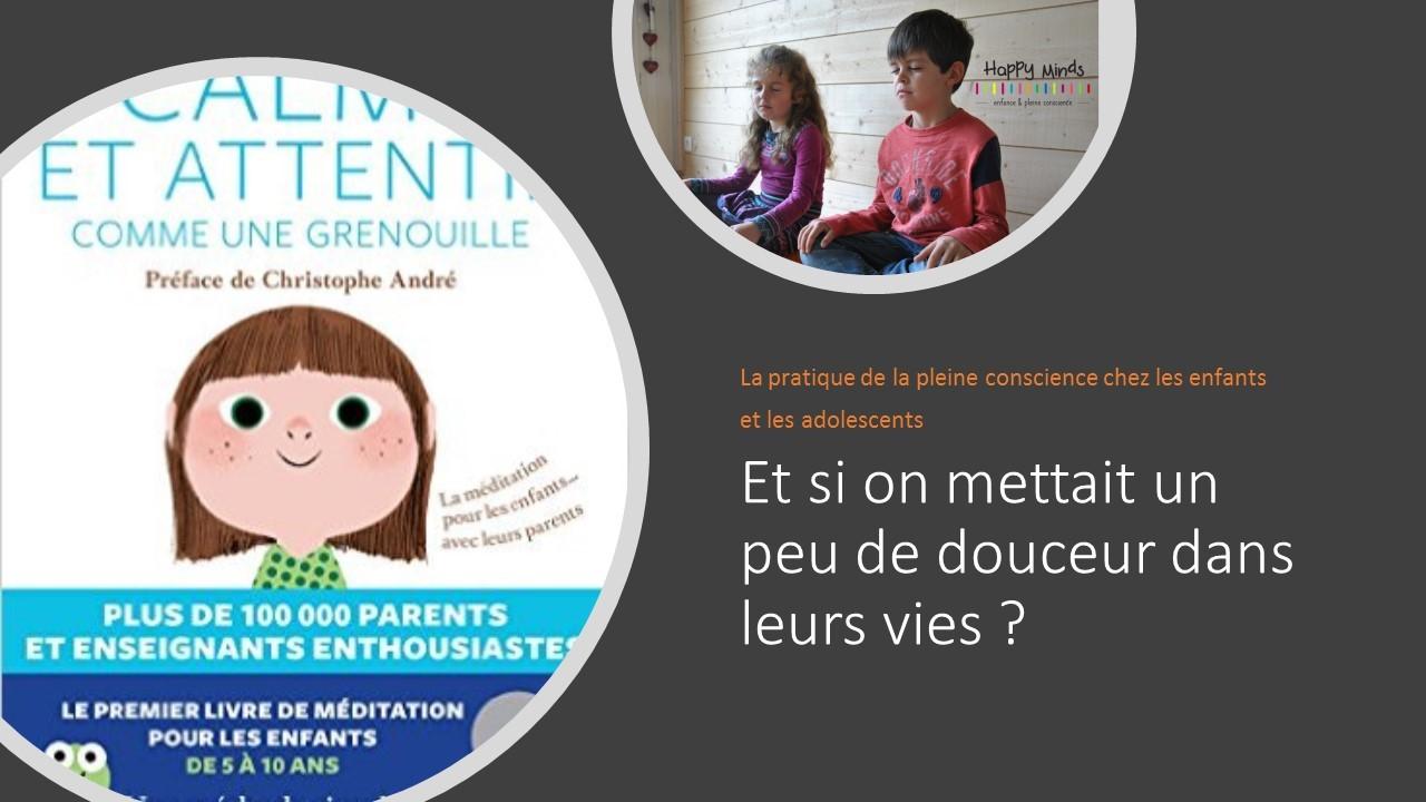 La pratique de la pleine conscience chez les enfants et les ados